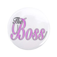 "Pink Boss Lady 3.5"" Button"