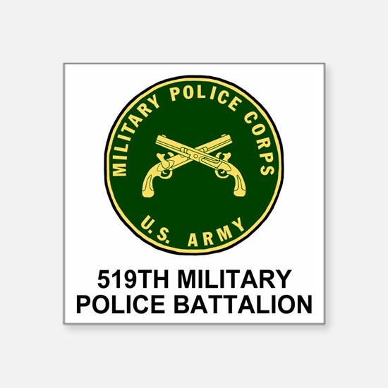 "Army-519th-MP-Bn-Shirt-4.gi Square Sticker 3"" x 3"""