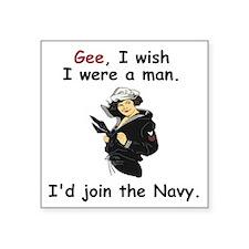 """Navy-Humor-Wish-I-Were-A-Ma Square Sticker 3"""" x 3"""""""