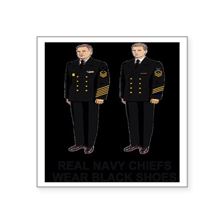 "Navy-Humor-Real-Chiefs-E9.g Square Sticker 3"" x 3"""