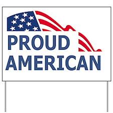 Proud-American-Miniposter.gif Yard Sign