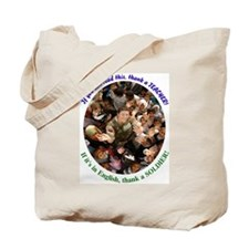Thank a Teacher, & a Soldier Tote Bag