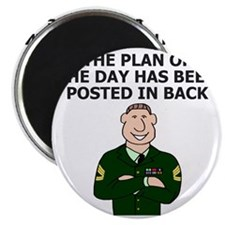 Army-Humor-Plan-Of-The-Day-Sergeant.gif Magnet