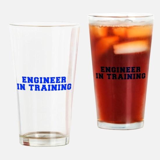 engineer-in-training-fresh-blue Drinking Glass