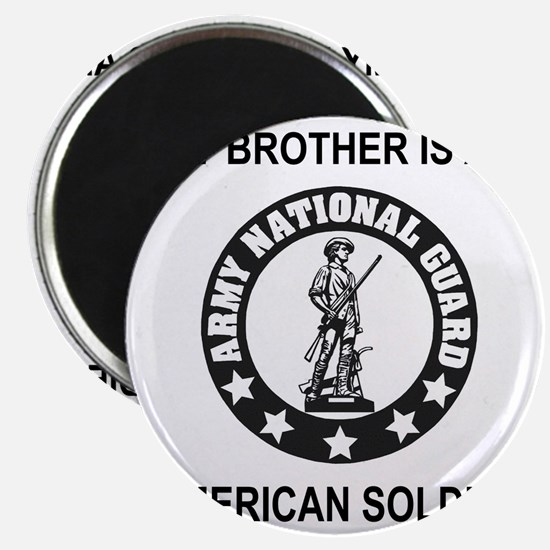 ARNG-My-Brother-Black.gif Magnet