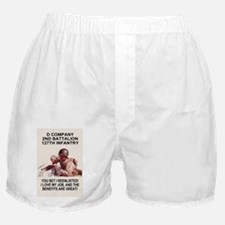 ARNG-127th-Infantry-D-Co-You-Bet-Post Boxer Shorts