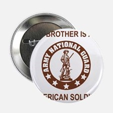 """ARNG-My-Brother-Brown.gif 2.25"""" Button"""