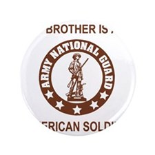 """ARNG-My-Brother-Brown.gif 3.5"""" Button"""
