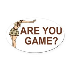 Misc-Are-You-Game-Brown.gif Oval Car Magnet