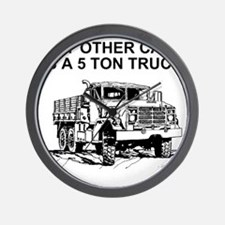 Army-Other-Car-Is-Truck.gif Wall Clock