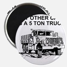 Army-Other-Car-Is-Truck.gif Magnet