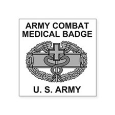 "Army-Combat-Medic-Shirt.gif Square Sticker 3"" x 3"""