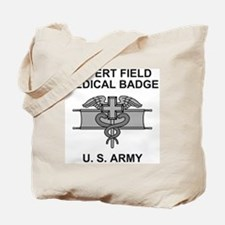 Army-Expert-Field-Medical-Badge-Shirt.gif Tote Bag