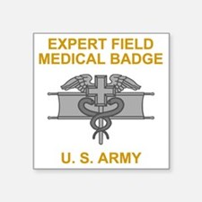 "Army-Expert-Field-Medical-B Square Sticker 3"" x 3"""