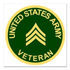 "Army-Veteran-Sgt-Green.g Square Car Magnet 3"" x 3"""