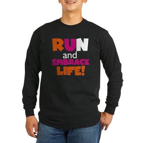Embrace Life Orange Pink Long Sleeve Dark T-Shirt