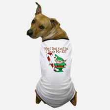 Touch My Elf Dog T-Shirt