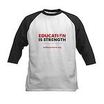 Education is Strength Kids Baseball Jersey