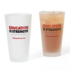 Education is Strength Drinking Glass
