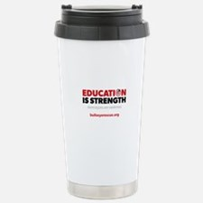 Education is Strength Stainless Steel Travel Mug
