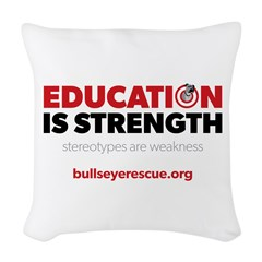 Education is Strength Woven Throw Pillow