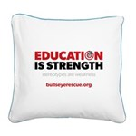 Education is Strength Square Canvas Pillow
