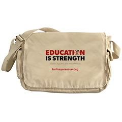 Education is Strength Messenger Bag