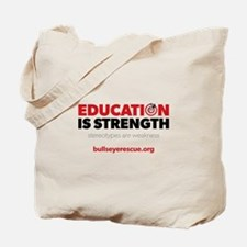 Education is Strength Tote Bag