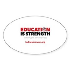 Education is Strength Sticker (Oval)