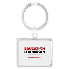 Education is Strength Landscape Keychain