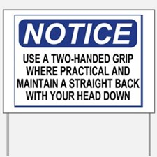 Sign-Two-Handed-Grip.gif Yard Sign