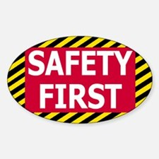 Safety-First-Magnet.gif Decal