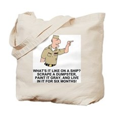 Navy-Humor-Life-On-A-Ship-Khaki.gif Tote Bag