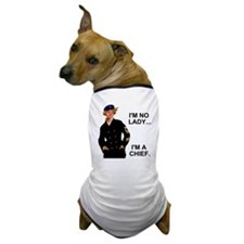 Navy-Humor-Im-A-Chief-G.gif Dog T-Shirt