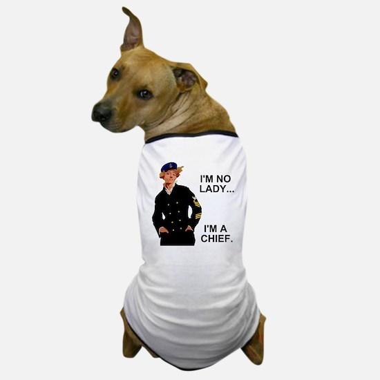 Navy-Humor-Im-A-Chief-G.gif Dog T-Shirt
