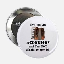 """I've Got an Accordion 2.25"""" Button (100 pack)"""