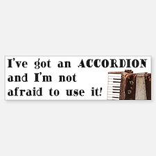 I've Got an Accordion Bumper Bumper Bumper Sticker