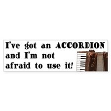 I've Got an Accordion Bumper Car Sticker