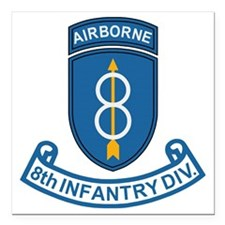 "Army-8th-Infantry-Div-7- Square Car Magnet 3"" x 3"""