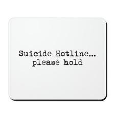 Suicide Hotline Mousepad