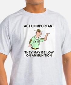 Army-Humor-Act-Unimportant-X.gif T-Shirt