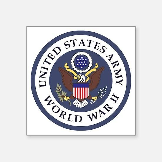 "ARMY-WWII-Veteran-Bonnie-3. Square Sticker 3"" x 3"""
