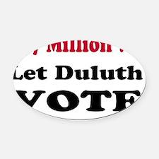 Let-Duluth-Vote-Banner Oval Car Magnet