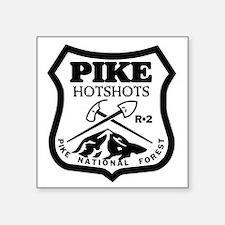 "Pike-Hotshots-Black-White Square Sticker 3"" x 3"""