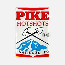 Pike-Hotshots-Sticker-4 Rectangle Magnet