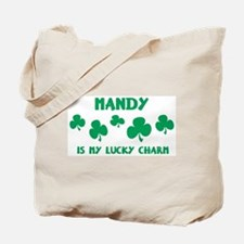Mandy is my lucky charm Tote Bag
