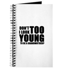 Too young to be grandmother Journal