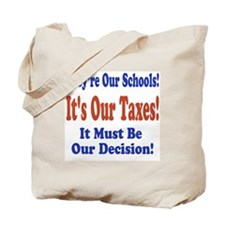 ISD-709-Its-Our-Taxes Tote Bag