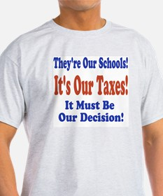 ISD-709-Its-Our-Taxes T-Shirt