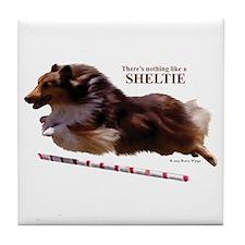 """""""Nothing lika a Sheltie"""" Tile Coaster"""